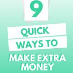 9 Quick Ways To Make Extra Money