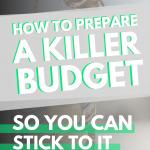 How to Prepare a Killer Budget
