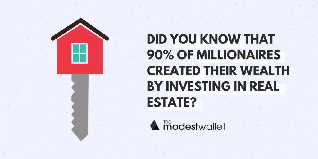 90% of Millionaires Invest in Properties
