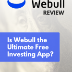 Webull Review: Is this the Ultimate Free Investing App