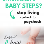 What are Dave Ramsey's Baby Steps & Do They Work?