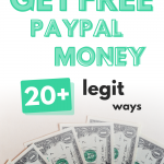 Free PayPal Money: 20 Legit Ways to Earn PayPal Cash Now