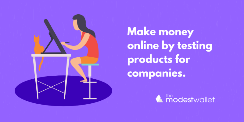 Make money online by testing products for companies