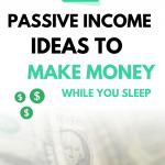 35 Passive Income Ideas to Make Money While You Sleep