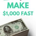 Make $1,000 fast
