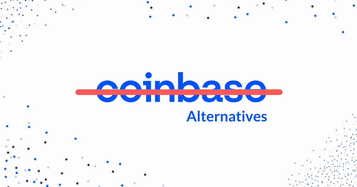 Best Coinbase Alternative